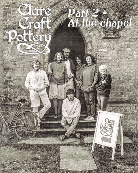 Clare Craft Pottery. Part 2 Going to the chapel. – withpictures